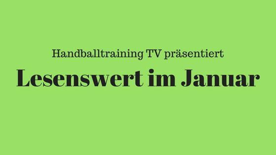 Lesenswert im Januar beim Handball